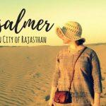 10 Reasons to visit Jaisalmer, Rajasthan