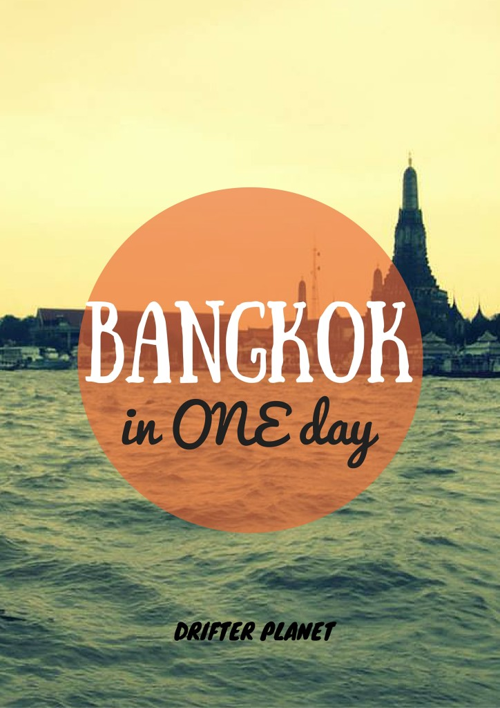 BANGKOK in ONE day