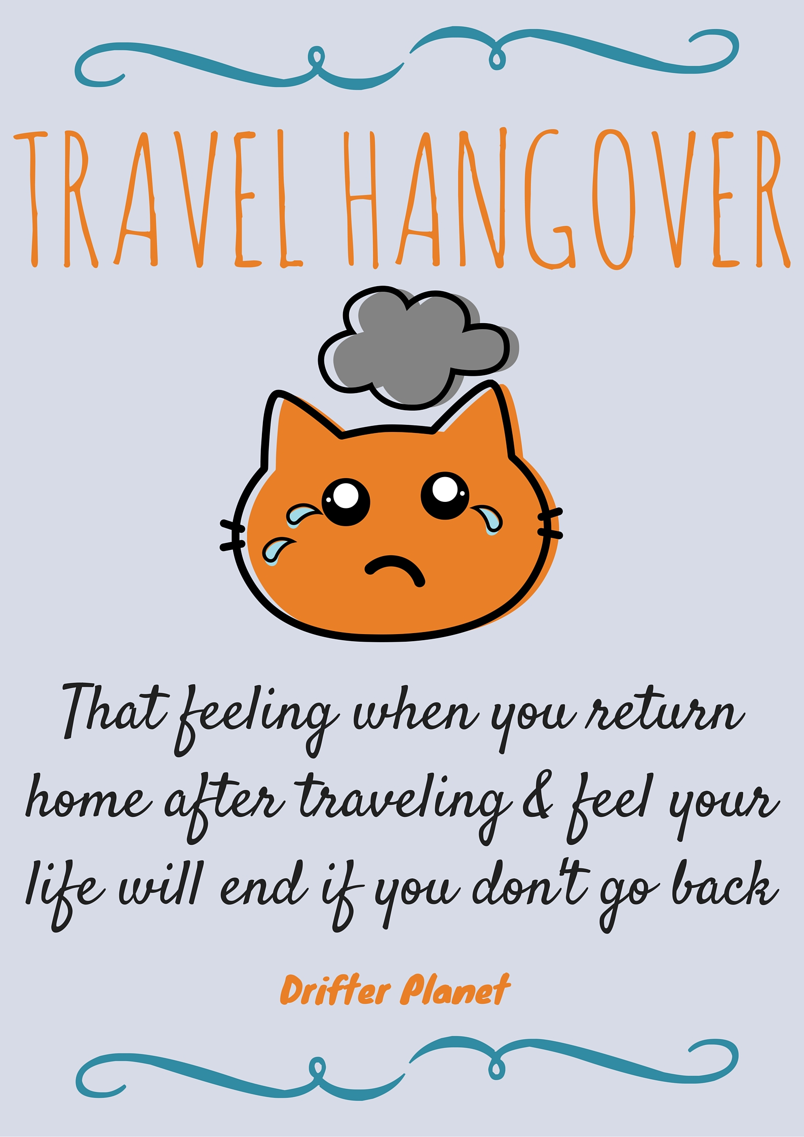 TRAVEL HANGOVER