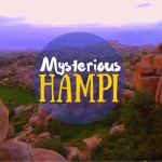 11 Awesome Things to Do In Hampi + Places to Visit + Video [ India ]