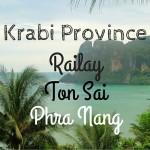 Krabi's Railay Beach + Around - Railay West, Railay East, Phra Nang & Ton Sai