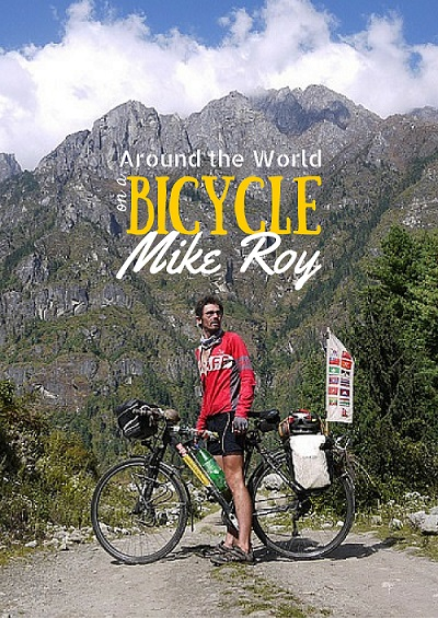 Mike is Traveling the world on a bicycle