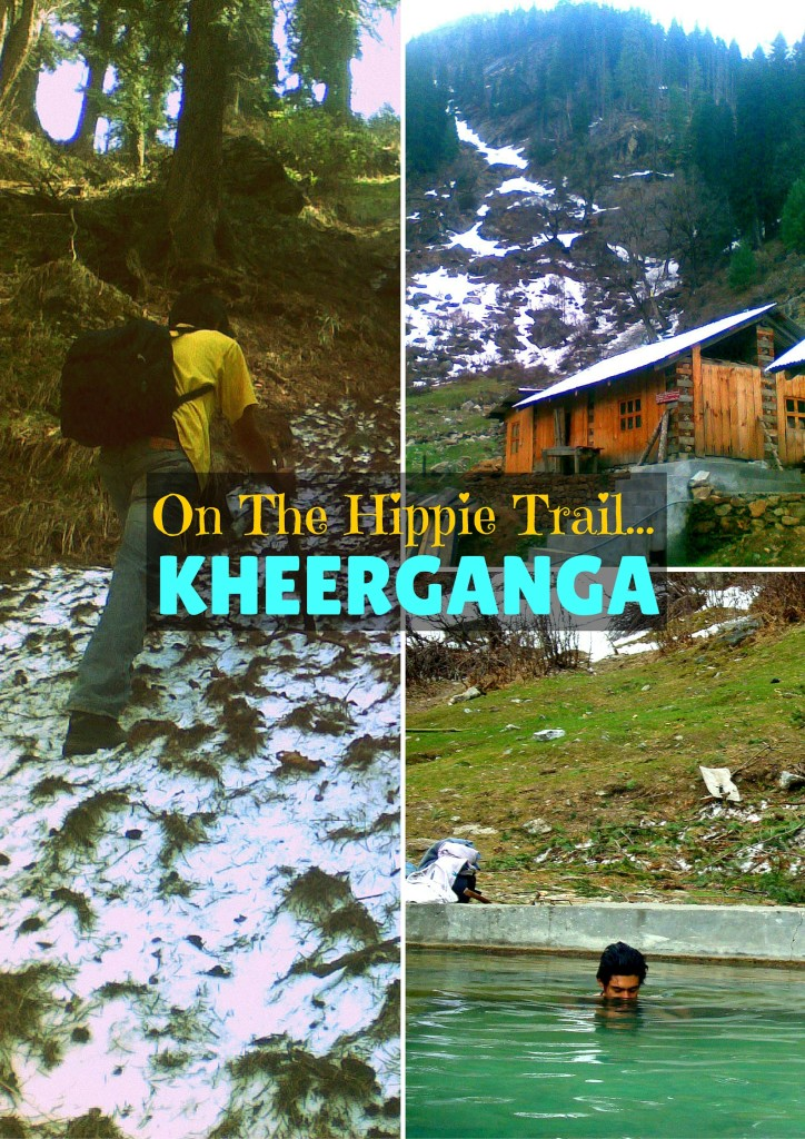 Kheerganga Trek - our experience and essential tips. A trek through Himachal's beautiful Parvati Valley along the Parvati river .