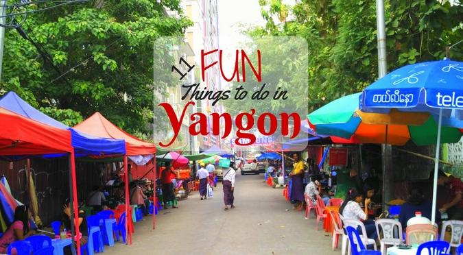 Things to do in Yangon - Myanmar.