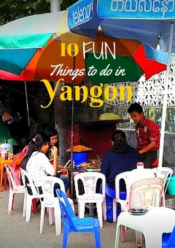 10 fun things to do in Yangon