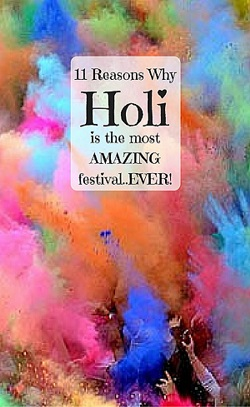 Why Holi is the MOST AMAZING festival EVER