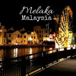 Things to do in Malacca [Melaka], Malaysia - the Amsterdam of Asia
