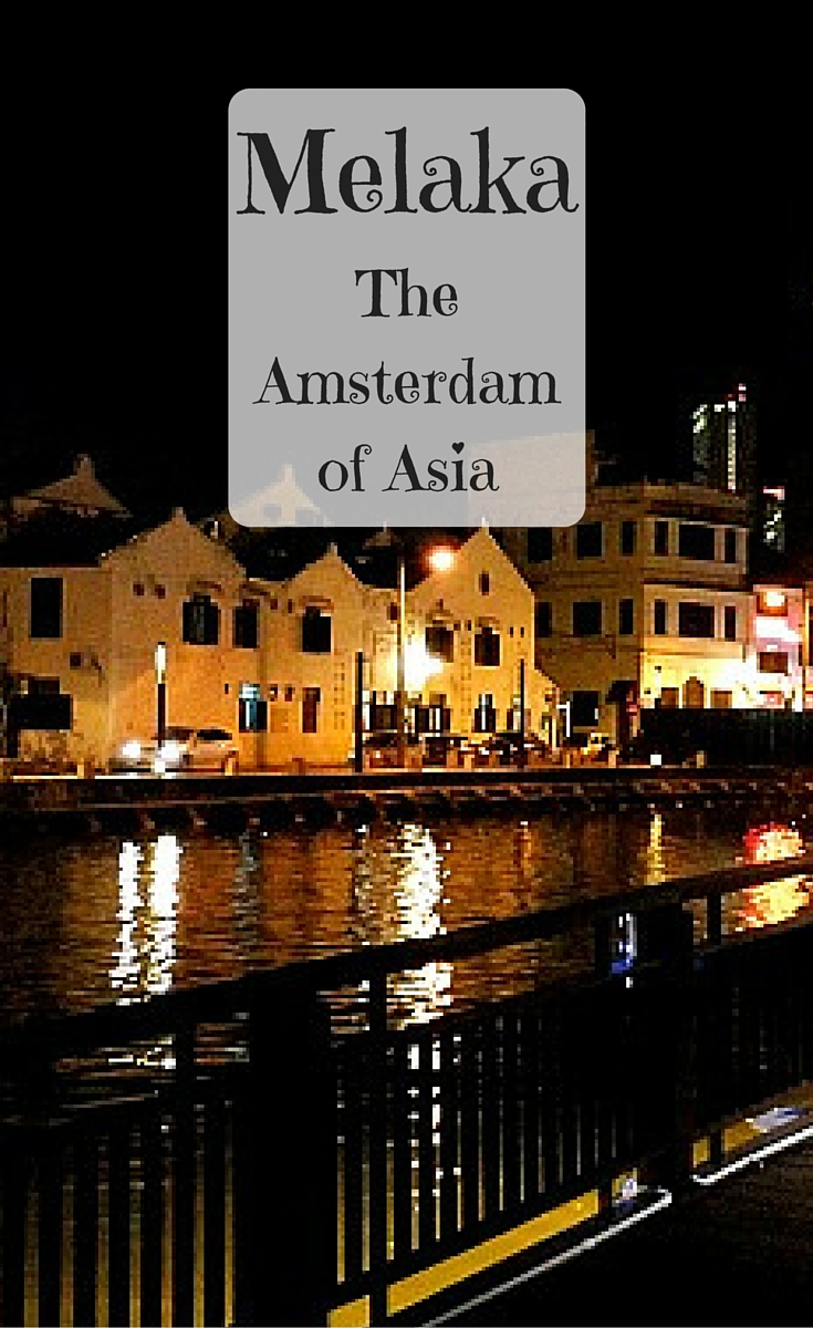 Things to do in Melaka, Malaysia - Amsterdam of Asia! A Travel Guide for Malacca