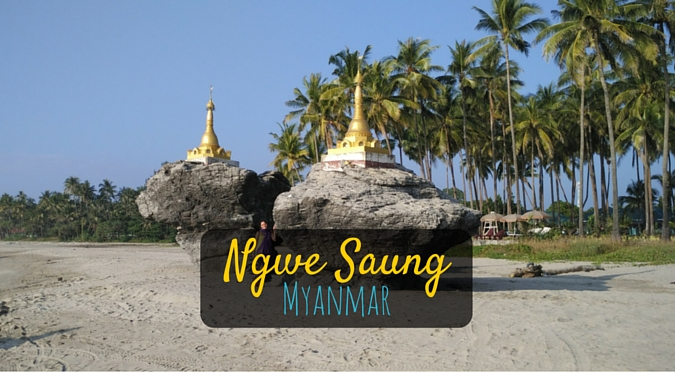 Ngwe Saung Travel Guide – A Beach Destination Near Yangon