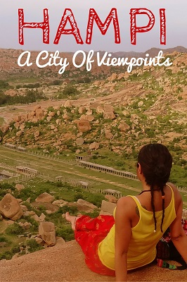 Things to do in Hampi - a city of viewpoints