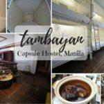 Tambayan Capsule Hostel, Manila - A Love Affair to Remember!