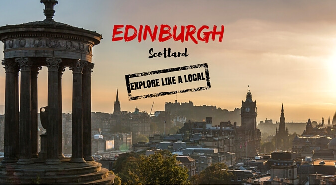 Explore Edinburgh Like a Local