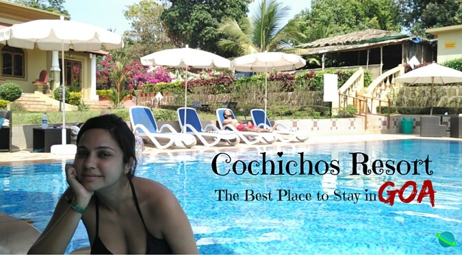 Cochichos Resort Vagator - The Best Place to stay in Goa
