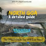 North Goa Beaches and Beyond [+ Video + Map] - Everything You Need to Know