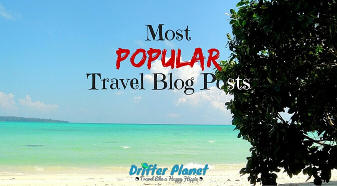 Most Popular Travel Blog Posts by Drifter Planet