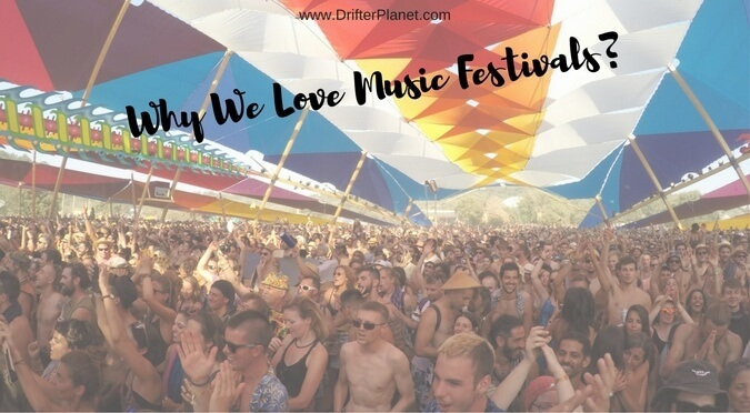 Why We Love Music Festivals