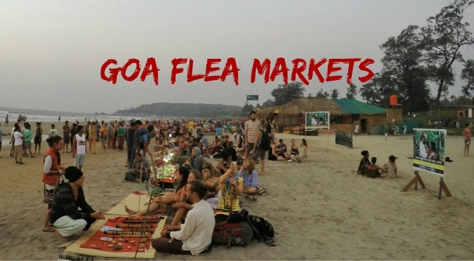 Goa Flea Markets – 7 Colorful Bazaars That You Shouldn't Miss