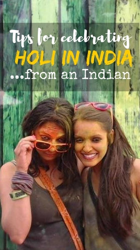 Tips to celebrate Holi in India from an Indian - pin