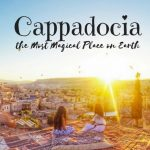 Why Cappadocia is the Most Magical Place on Earth - Drifter Planet