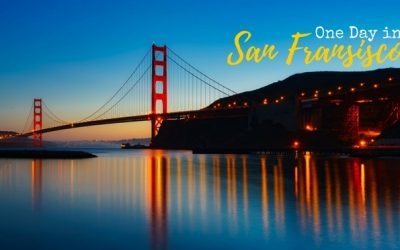 One Day in San Francisco – Things to do