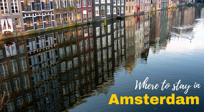 Where to Stay in Amsterdam for Every Budget