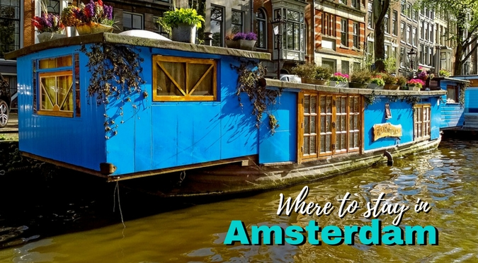 Where to Stay in Amsterdam for Every Budget | Drifter Planet