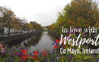 Falling in love with Westport, Ireland's Loveliest town on the Wild Atlantic Way