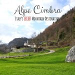 Exploring the Secret Side of Italy – Alpe Cimbra in Trentino