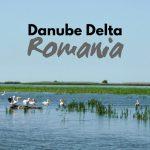 Danube Delta in Romania - Travel Guide to Eastern Europe's SECRET Paradise