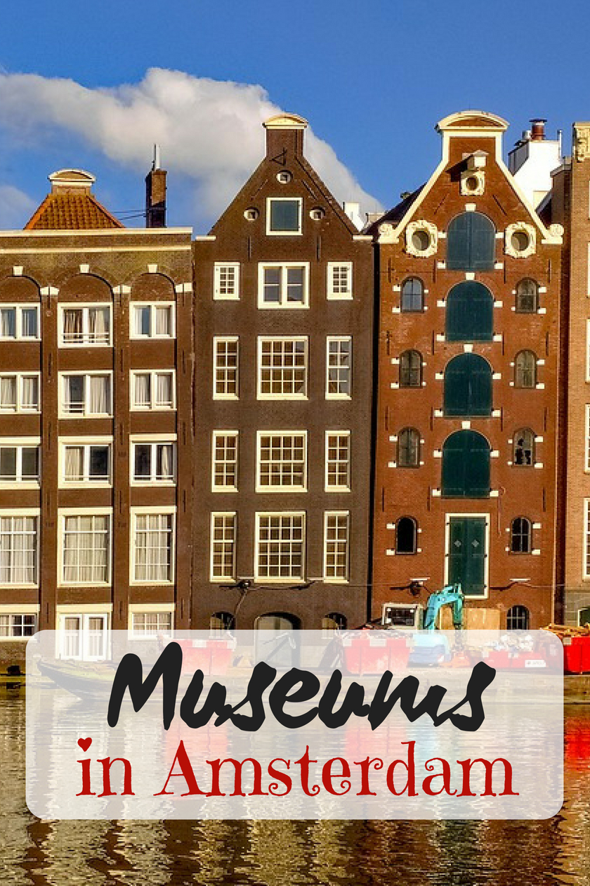 Best Museums in Amsterdam for everyone - families, couples and party travelers