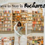 Where to Stay in Bucharest for Every Budget