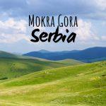 Mokra Gora - Serbia's SECRET Mountain Paradise Destination