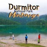 Durmitor National Park & Zabljak: Montenegro's Spectacular Mountain Paradise [Travel Info]