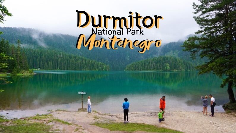Durmitor National Park & Zabljak: Montenegro's Spectacular Mountain Paradise [Travel Info]