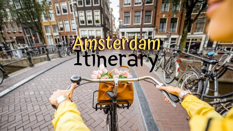 2 Days in Amsterdam: Fall in LOVE With Amsterdam in 2 Days + Itinerary + MAP | Drifter Planet