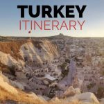The Ultimate Turkey Itinerary 10 Days - Top Places to Visit
