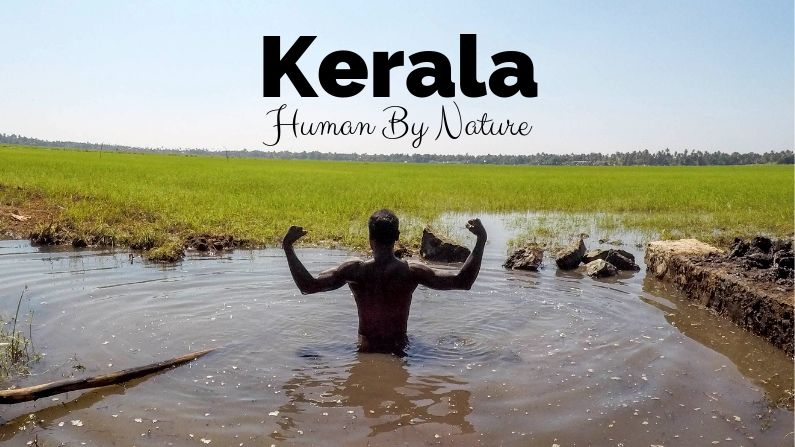 Kerala will win your heart - human by nature
