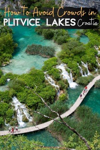 Plitvice Lakes, Croatia - how to avoid crowds