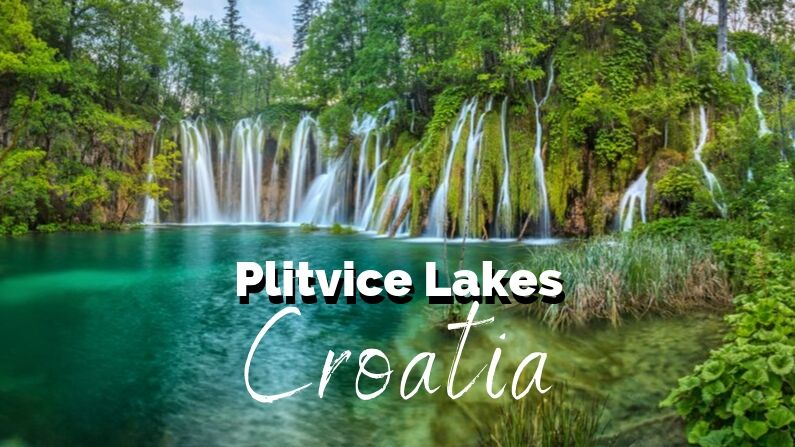 Travel Guide For Visiting Plitvice Lakes Croatia Avoiding