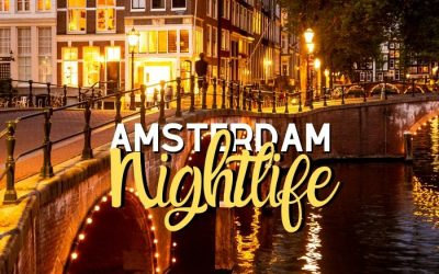 The Ultimate Amsterdam Nightlife Guide: Best Nightclubs + Tips