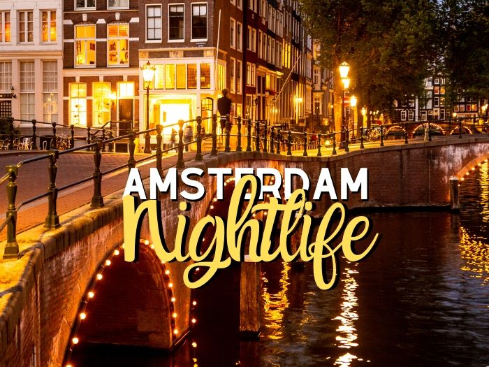 Ultimate Amsterdam Nightlife Guide - Best Nightclubs and Tips