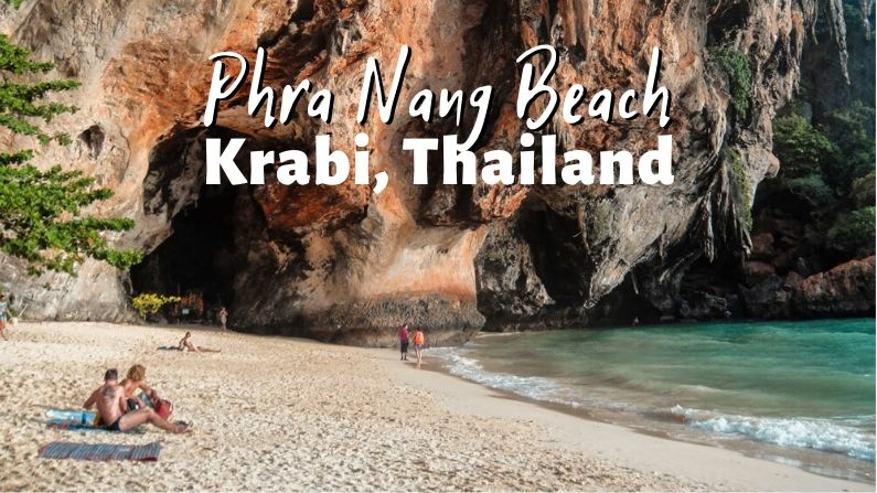 Phra Nang Beach Krabi Travel Guide For Thailand S