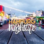 The Ultimate Hamburg Nightlife Guide: Top Clubs + Survival tips
