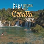 Krka National Park, Croatia: Travel Guide for the Perfect Waterfall Swim + More