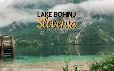 The Spectacular Lake Bohinj in Triglav National Park, Slovenia [Bohinjsko Jezero]