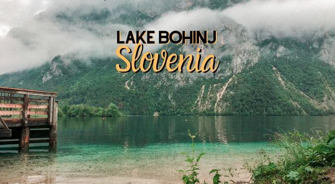 Lake Bohinj, Slovenia - Triglav National park