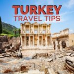 Turkey Travel Tips (from a local): 15 Things to Know Before Visiting