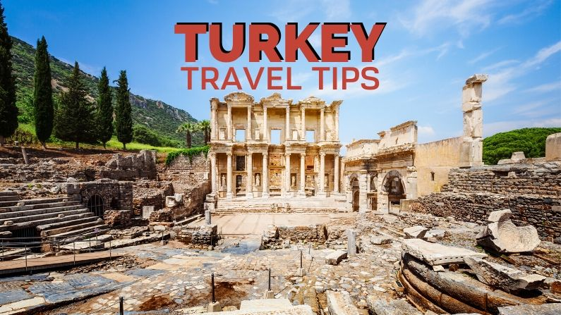Turkey Travel Tips - things you need to know before you go