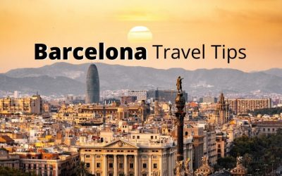 Barcelona Travel Tips – 13 Things to Know Before Visiting Barcelona in Spain