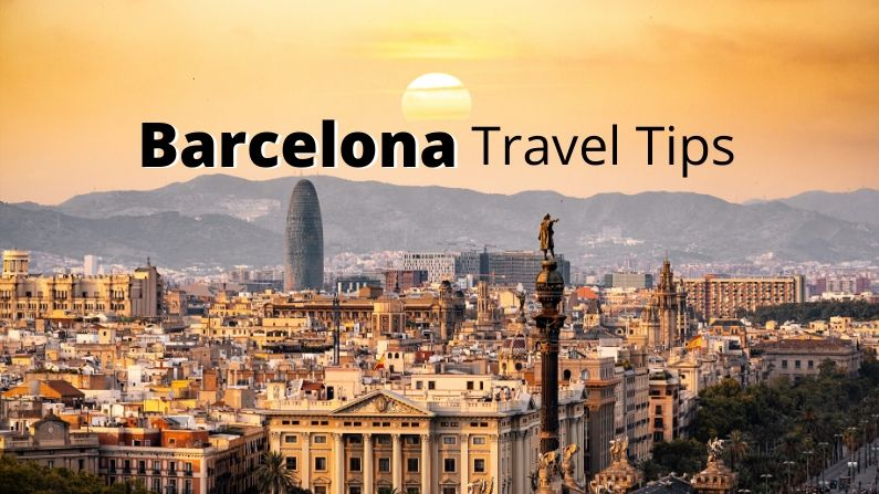 Barcelona Travel tips - things to know before traveling to Barcelona